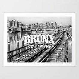 Bronx New York 'New Yawhk' Est. 1788 Art Print