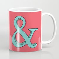 ampersand Mugs featuring Ampersand by Chelsea Herrick