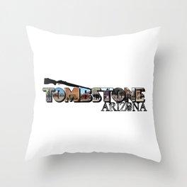 Tombstone Arizona Big Letter Throw Pillow