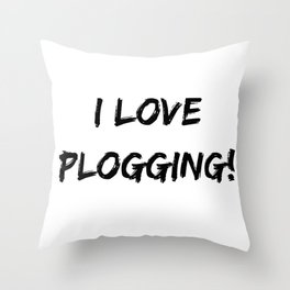 I love Plogging! Minimalist Typography Throw Pillow