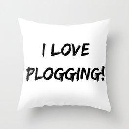 I love Plogging! Minimalist Typography Throw Pillow