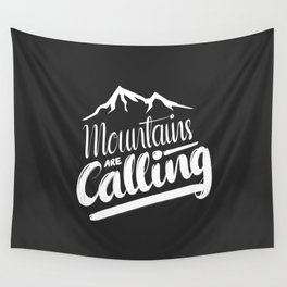Mountains Are Calling Wall Tapestry