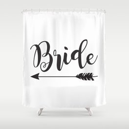 Bride Arrow Bride Tribe Groom Tribe Bridal Party Bridesmaid Groomsmen Bachelor Bachelorette Shower Curtain
