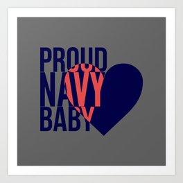 Proud Navy Baby Art Print