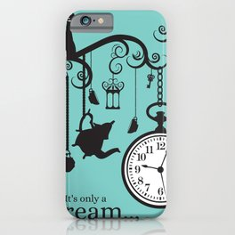 It's only a dream iPhone Case