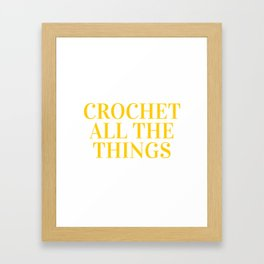 Crochet All The Things in Yellow Framed Art Print