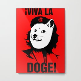 Viva la Doge Metal Print