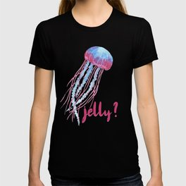 Jelly? Jealousy Jellyfish T-shirt