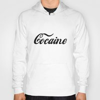 cocaine Hoodies featuring Cocaine by Anfetamina