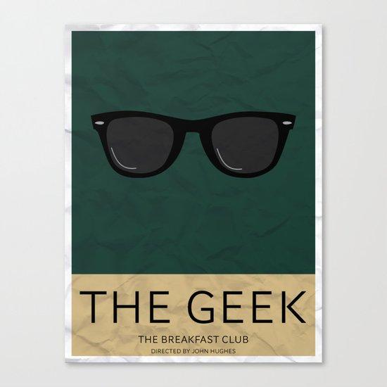 """The Geek"" The Breakfast Club   Canvas Print"
