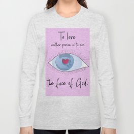 Les Miz: To love another person Long Sleeve T-shirt