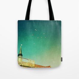 That's Where You'll Find Me... Tote Bag