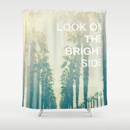 Look on the Bright Side Shower Curtain