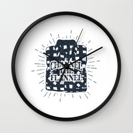 Channel The Flannel Wall Clock