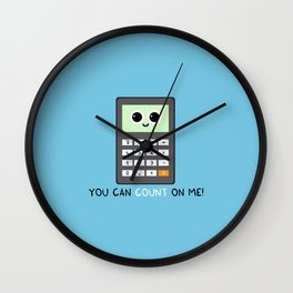 You can count on me Wall Clock