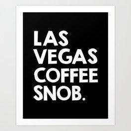 Las Vegas Coffee Snob Art Print