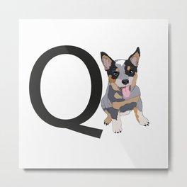 Q is for Queensland Heeler Metal Print