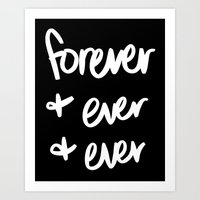 forever and ever and ever Art Print