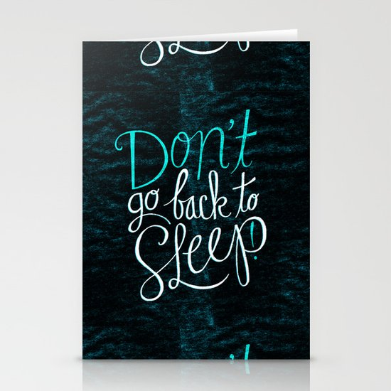 Don't Go Back To Sleep! Stationery Cards