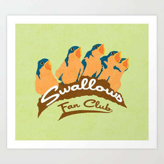 Swallows Fan Club Art Print