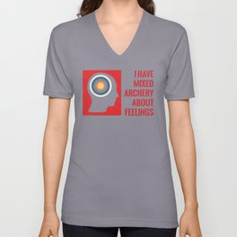 I HAVE MIXED ARCHERY ABOUT FEELINGS Unisex V-Neck