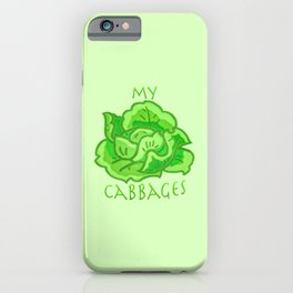 my cabbages! iPhone Case