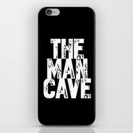 The Man Cave - inverse iPhone Skin