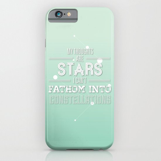 """My Thoughts Are Stars I Can't Fathom Into Constellations"" iPhone & iPod Case"