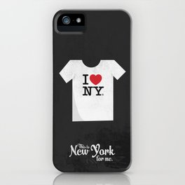 "This is New York for me. ""I love NY tee"" iPhone Case"