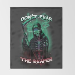 Don't Fear The Reaper Throw Blanket