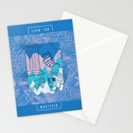 Livin' For Whatever Stationery Cards