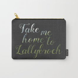 Take me home to Lallybroch Carry-All Pouch
