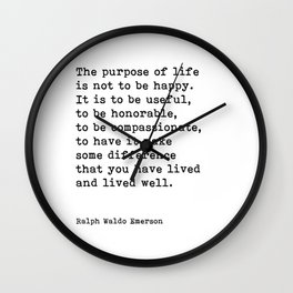 The Purpose Of Life, Ralph Waldo Emerson Quote Wall Clock