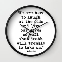 Charles Bukowski Typewriter Quote Laugh Wall Clock