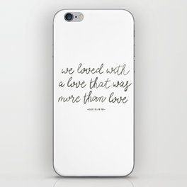 We Loved iPhone Skin