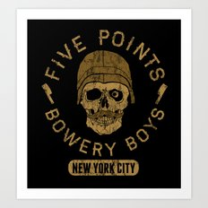 Bad Boy Club: Five Points Bowery Boys Art Print