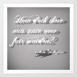 William Shakespeare forgotten quote Art Print