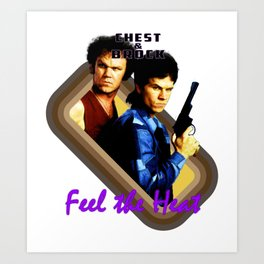 Chest and Brock- Feel The Heat Art Print