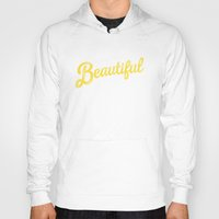 pocketfuel Hoodies featuring BEAUTIFUL IN TIME by Pocket Fuel