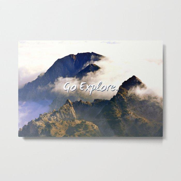 'Go Explore.' Mountains, Adventure, Wanderlust, Typography Metal Print