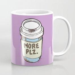 More Please Coffee Mug