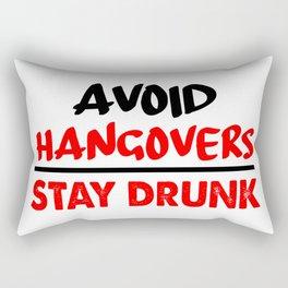 avoid hangovers funny sayings Rectangular Pillow