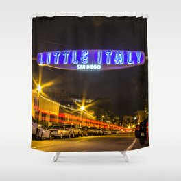 Little Italy (San Diego) Sign - SD Signs Series #5 Shower Curtain