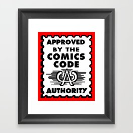 Approved by the Comics Code Framed Art Print