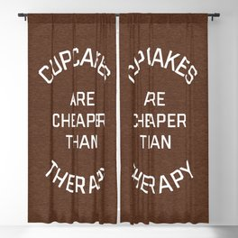 Cupcakes Cheaper Therapy Funny Quote Blackout Curtain