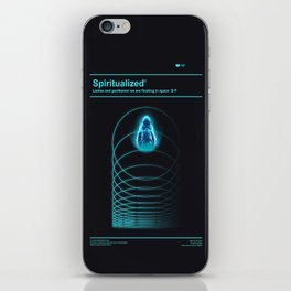 Ladies And Gentlemen We Are Floating in Space iPhone Skin