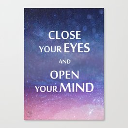 Close your eyes and open your mind spiritual quote magical night sky stars space in blue and pink Canvas Print