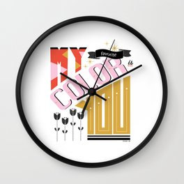 My Favorite Color Is You Wall Clock