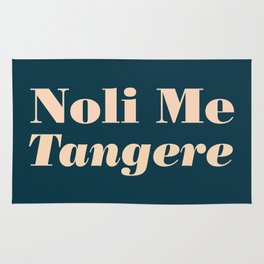 Noli Me Tangere - Touch Me Not Rug