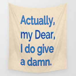 Actually, My Dear Wall Tapestry